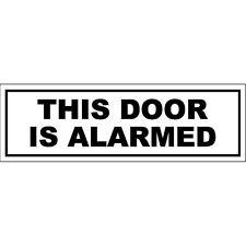 Cette porte est alarmé signe 19x6cm sensibilisation accès porte vinyle autocollant decal