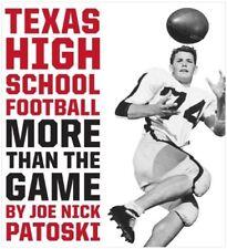 Very Good, Texas High School Football: More Than the Game, Patoski, Joe Nick, Bo