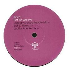 RAVA - Hot Tin Groove (Jupiter Ace, Bat 67 Rmxs) - NEBULA - Uk - NEBDJ 065