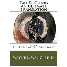 Tao Te Ching: An Ultimate Translation (Paperback or Softback)