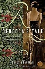 Rebecca's Tale by Sally Beauman (2007, Paperback)