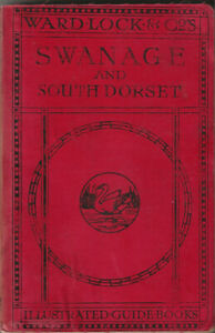 VERY EARLY WARD LOCK RED GUIDE - SWANAGE AND SOUTH DORSET - 1914/15 - RARE