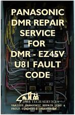 Repair Service for Panasonic DMR-EZ45V Dvd - Fault Code U81 On Display Or Dead