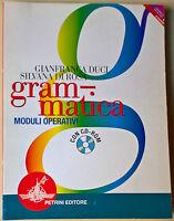 Grammatica. Moduli operativi - NO CD ROM - Duci, Di Rosa - 2007, Petrini - L