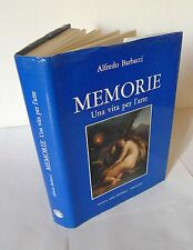 Alfredo Barbacci,MEMORIE.Una vita per l'arte,1983[storia locale,Beni Culturali