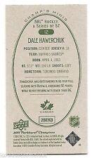 11/12 PARKHURST CHAMPIONS CHAMP'S MINI GREEN BACK PARALLEL Dale Hawerchuk #12
