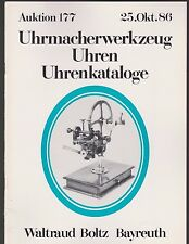 Auktion 177 1986 Uhrmacherwerkzeug, Uhren, Uhrenkataloge Waltraut Boltz Bayreuth