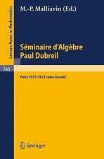 Séminaire d'Algèbre Paul Dubreil : Proceedings. Paris 1977-78 (31ème Année)...