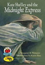 Kate Shelley and the Midnight Express (On My Own History), Margaret K. Wetterer,