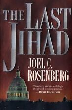 The Last Jihad (Political Thrillers Series #1) by Joel C. Rosenberg
