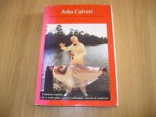 John Calvert Magic and Adventures Around the World - Hardback Magic Book Oop