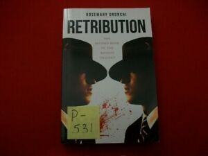 RETRIBUTION THE 2nd BOOK OF THE ROSSINI TRILOGY BY ROSEMARY DRONCHI SIGNED EXC.