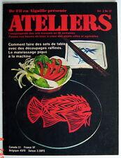 ANCIENNE REVUE ATELIERS, 1er TRIMESTRE DE 1976, VOLUME 3, No.32