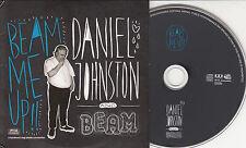 DANIEL JOHNSTON & BEAM Beam Me Up!! 2010 German 12-track promo CD