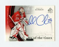 05-06 SP AUTHENTIC SIGN OF THE TIMES AUTOGRAPH AUTO MARTIN GERBER *66302