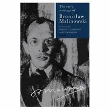 The Early Writings Bronislaw Malinowski Translated by Ludwik Krzy… 9780521383004
