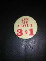 "VINTAGE ""ASK ME ABOUT 3 & 1"" Button PIN *Abbotts Dairy Dixie ice cream milk rare"