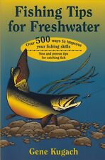 KUGACH BOOK TIPS FOR FRESHWATER PROVEN TIPS FOR CATCHING & COOKING FISH bargain