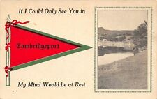 """""""My Mind Would Be at Rest"""" in Cambridgeport Vermont~If Only~1914 Pennant PC"""