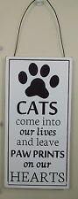 Cats come into our lives and leave Paw Prints.. - Wood sign by Adams & Co.#18661