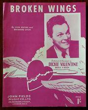 Dickie Valentine Broken Wings by John Jerome & Bernhard Grun – Pub. 1952