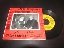 """GHIGO MASINO - ATTI IMPURI ALL'ITALIANA / SCHERZI A PRETE  SONIC SC 297  LP 7"""""""