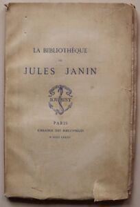 Paul Lacroix La Bibliothèque de Jules JANIN Edition originale 1877 num. Hollande