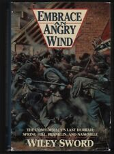 Wiley Sword: Embrace An Angry Wind, The Confederacy's Last Hurrah SIGNED