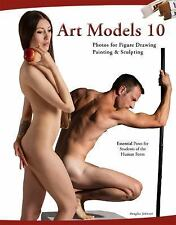 Art Models 10: Photos for Figure Drawing, Painting, and Sculpting (Paperback or