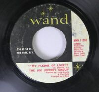 Soul 45 THE JO JEFFREY GROUP MY PLEDGE OF LOVE / MARGIE on Wand