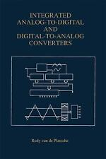 Integrated Analog-To-Digital and Digital-to-Analog Converters 264 by Rudy J....