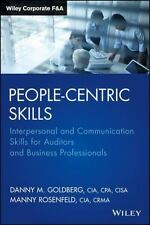 People-Centric Skills: Interpersonal and Communication Skills for Auditors and