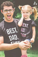 Best Dad Ever Best Kid Ever Daddy and Me Matching Shirts Fathers Day Tee Gift