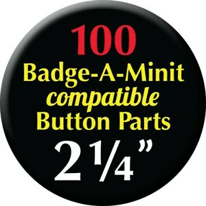 """100qty - 2 1/4"""" size Badge-A-Minit Compatible Pin-Back Button Badge Parts"""