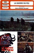 Fiche Cinéma. Movie Card. La guerre du feu (France) Jean-Jacques Annaud 1981