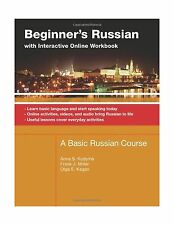 Beginner's Russian With Interactive Online Workbook: A Basic Ru... Free Shipping