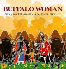 BUFFALO WOMAN (Brand New Paperback) Paul Goble