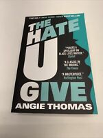The Hate U Give Paperback by Thomas Angie