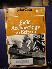 Field Archaeology in Britain by John Coles (1972, Paperback)