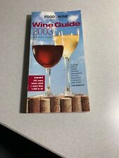 Wine Guide 2003 Food & Wine Magazine Wine Rating Booklet