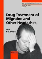 Drug Treatment of Migraine and Other Headaches (Frontiers of Neurology and
