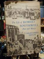 The Life of Robert Southwell Poet and Martyr-by Christopher Devlin- 1956-DJ-HC