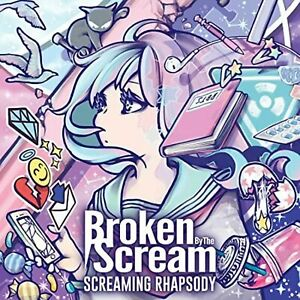 Broken By The Scream CD Mini Album SCREAMING RHAPSODY Japan Metal Screaming Idol