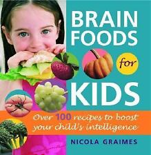 BRAIN FOODS FOR KIDS - NICOLA GRAIMES Healthy Food Healthy Living Paperback Book