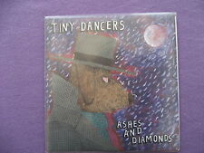 Tiny Dancers - Ashes and Diamonds. Promo CD Single