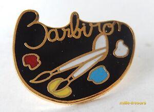Ancien PIN'S : BARBIZON - Palette de peinture