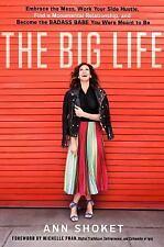 THE BIG LIFE - SHOKET, ANN/ PHAN, MICHELLE (FRW) - NEW HARDCOVER BOOK