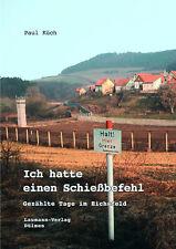 Paul Küch, Ich hatte einen Schießbefehl - Gezählte Tage im Eichsfeld