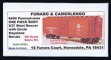 Funaro F&C 8400  PENNSYLVANIA  X37 Steel Boxcar PRR Circle Keystone 1-PIECE Body