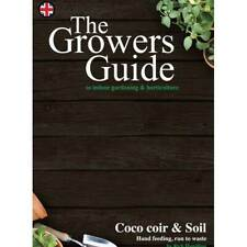 The Growers Guide Coco Coir & Soil by Rich Hamilton Book 1 Hydroponics Gardening
